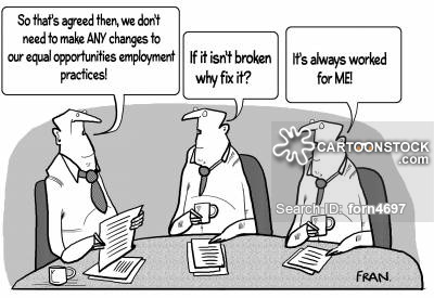 "Three older white males are sitting at a desk. The first male states, ""So that's agreed then, we don't need to make ANY changes to our equal opportunities employment practices!"". The second male states, ""If it isn't broken why fix it?"". The third one states, ""It's always worked for ME!"". Found at: https://www.cartoonstock.com/directory/e/employment_practice.asp."